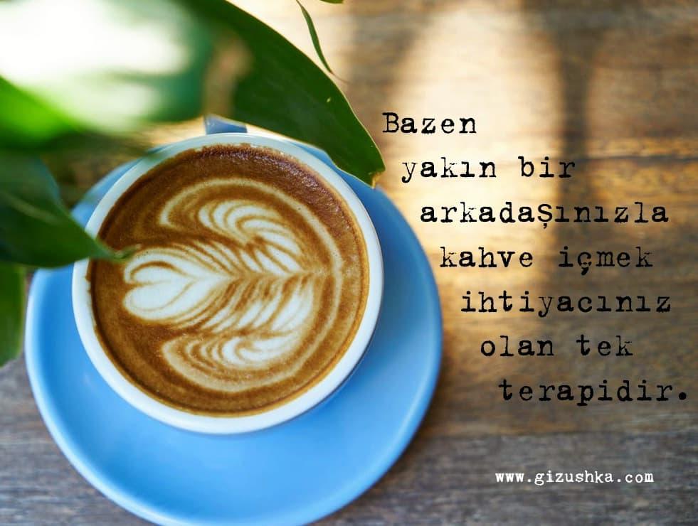en iyi özlü sözler kahve terapisi